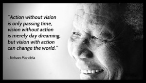 action-without-vision-nelson-mandela-picture-quote